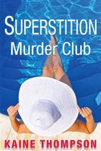 Superstition Murder Club