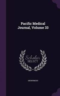 Pacific Medical Journal, Volume 33