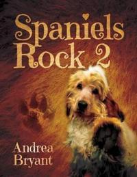 Spaniels Rock
