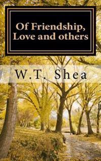 Of Friendship, Love and Others: Booklet of Poems