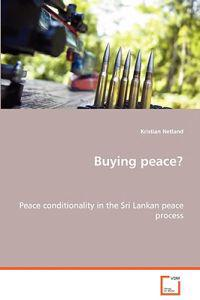 Buying Peace?