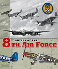 The Fighters of the 8th Air Force