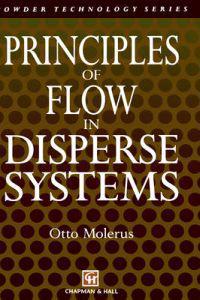 Principles of Flow in Disperse Systems