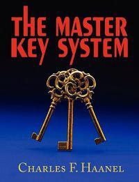 The Master Key System - Charles F Haanel - böcker (9781604502756)     Bokhandel
