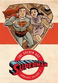 Superman: The Golden Age Omnibus, Volume 2