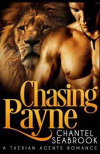 Chasing Payne: A Therian Agents Romance