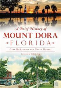 A Brief History of Mount Dora, Florida