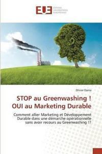 Stop Au Greenwashing ! Oui Au Marketing Durable