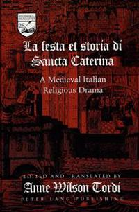 The Festa Et Storia Di Sancta Caterina