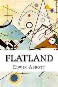 Flatland: A Romance of Many Dimensions, 2nd, Revised Edition