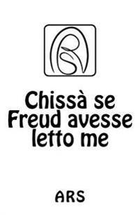 Chissà Se Freud Avesse Letto Me