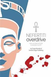 Nefertiti Overdrive: High Octane Action in Ancient Egypt