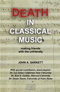 Death in Classical Music: Making Friends with the Unfriendly
