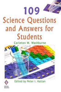 109 Science Questions and Answers for Students