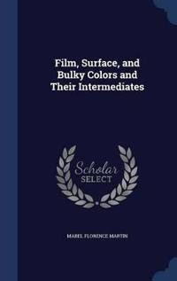 Film, Surface, and Bulky Colors and Their Intermediates