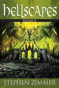 Hellscapes, Volume II