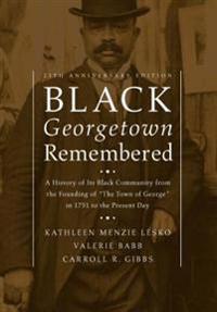 Black Georgetown Remembered