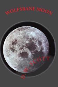 Wolfsbane Moon