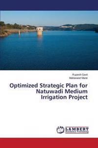 Optimized Strategic Plan for Natuwadi Medium Irrigation Project