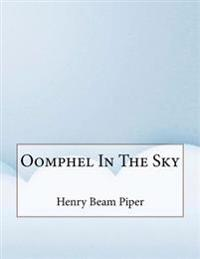 Oomphel in the Sky