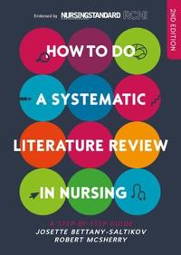How to do a systematic literature review in nursing: a step-by-step guide -