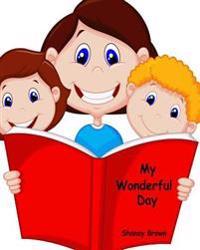 My Wonderful Day