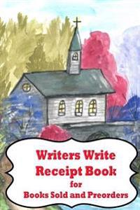 Writers Write Receipt Book