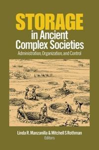 Storage in Ancient Complex Societies