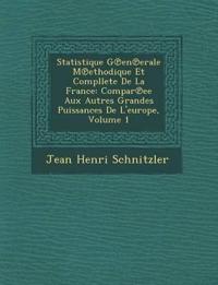 Statistique G En Erale M Ethodique Et Compllete de La France
