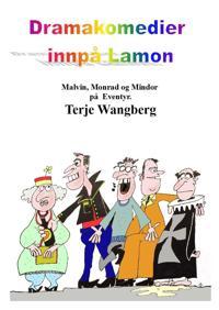 Dramakomedier innpå Lamon