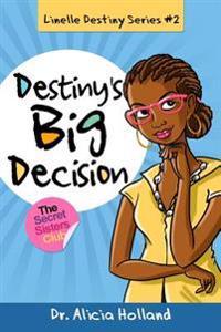 Linelle Destiny #2: Destiny's Big Decision
