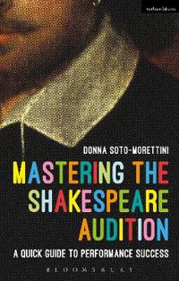 Mastering the Shakespeare Audition: A Quick Guide to Performance Success