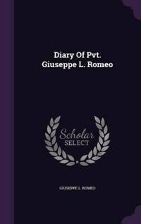 Diary of Pvt. Giuseppe L. Romeo