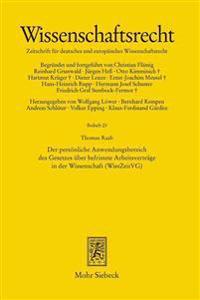 Der Personliche Anwendungsbereich Des Gesetzes Uber Befristete Arbeitsvertrage in Der Wissenschaft (Wisszeitvg)