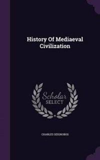 History of Mediaeval Civilization