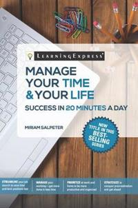 Manage Your Time & Your Life