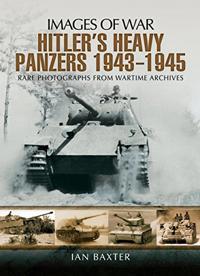 Hitler S Heavy Panzers 1943 45