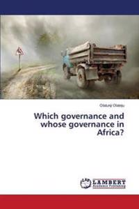 Which Governance and Whose Governance in Africa?