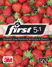 3m Flexographic Image Reproduction Specifications and Tolerances 5.1: 3m First 5.1