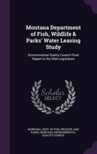 Montana Department of Fish, Wildlife & Parks' Water Leasing Study