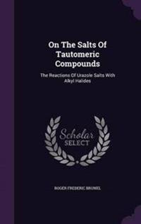 On the Salts of Tautomeric Compounds