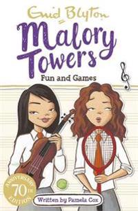 Malory towers: fun and games - book 10