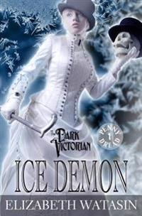Ice Demon: A Dark Victorian Penny Dread