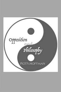 Opposition and Philosophy