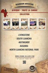 Roadbook Adventure Intégrale Zambie Afrique