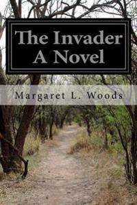 The Invader a Novel