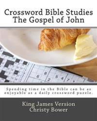 Crossword Bible Studies - The Gospel of John: King James Version
