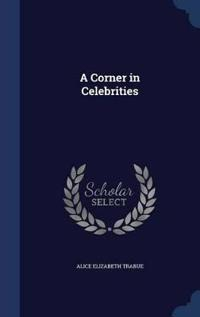 A Corner in Celebrities