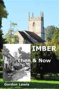 Imber Then & Now