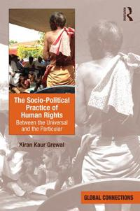 The Socio-Political Practice of Human Rights